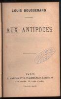 1890-Aux-Antipodes-Louis-Boussenard-French-Literature-Adventure-Novel-Fiction-401597451378